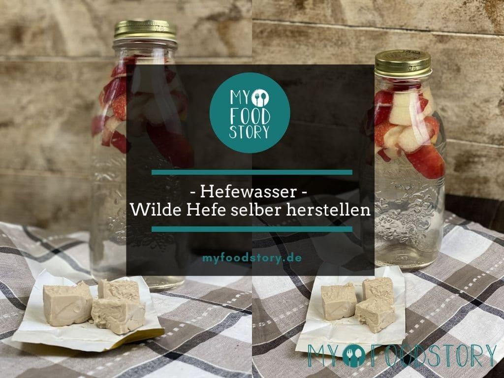 Hefewasser - Wilde Hefe selber herstellen